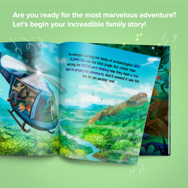 Ready for the most marvelous adventure? Let your incredible family story begin!